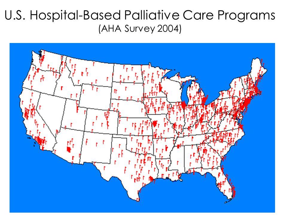 U.S. Hospital-Based Palliative Care Programs (AHA Survey 2004)