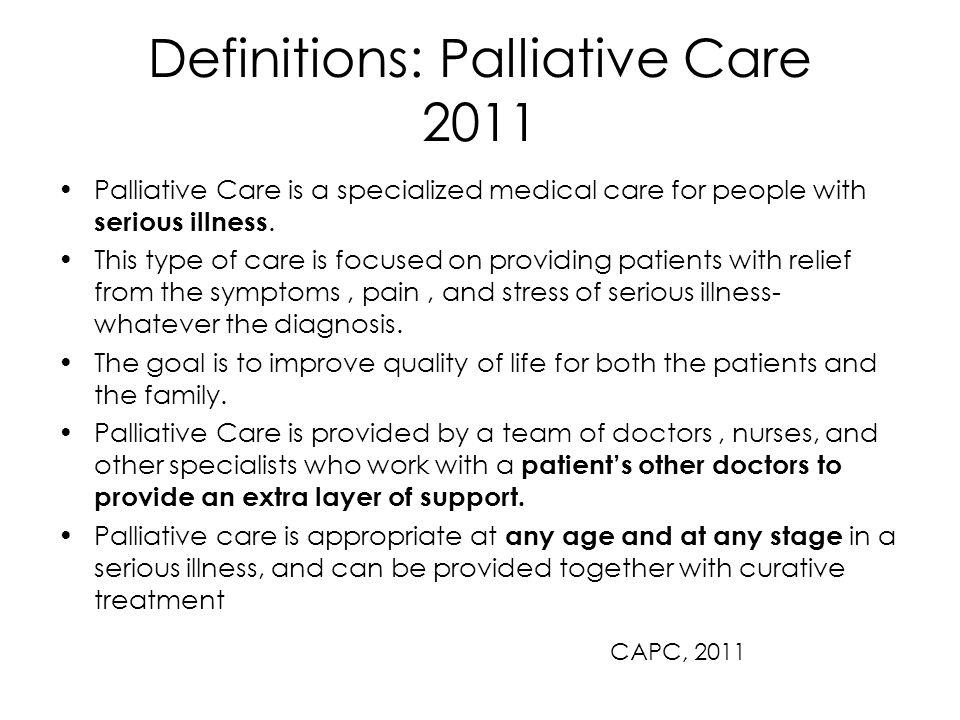 Definitions: Palliative Care 2011