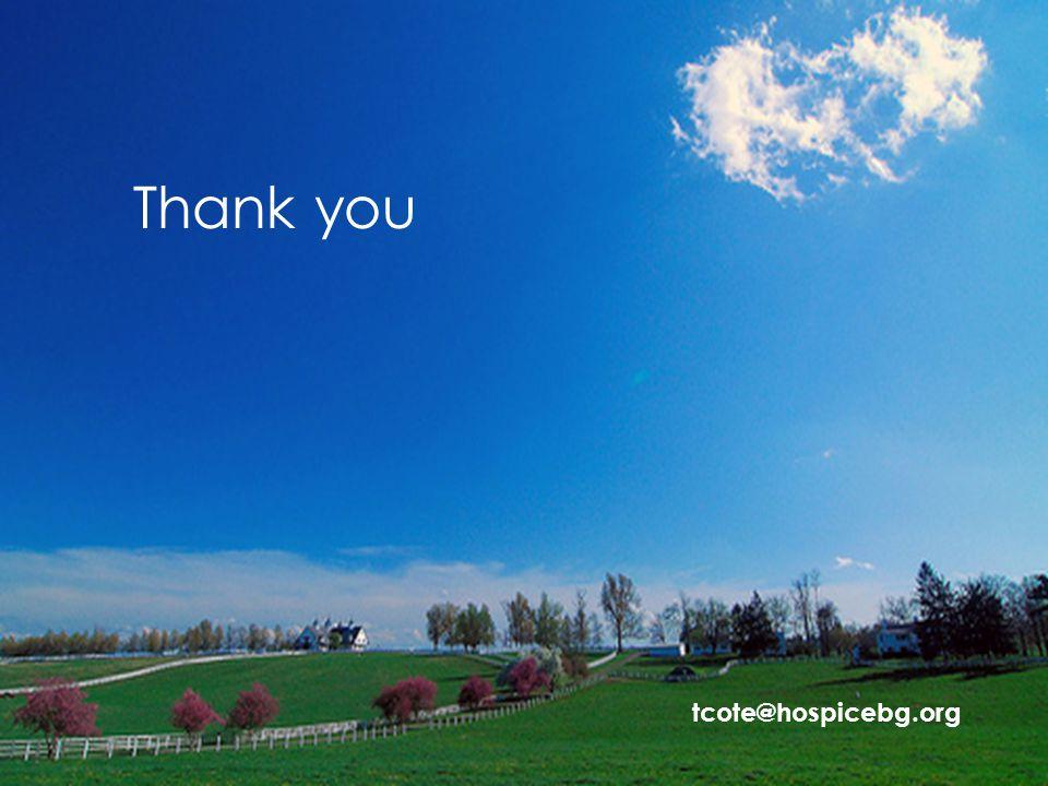 Thank you tcote@hospicebg.org