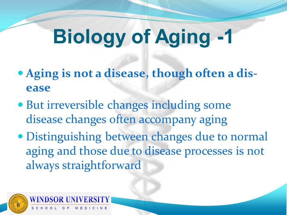 biology aging The biology of aging introduction aging is both inevitable and universal as people age they change in a myriad of ways - biologically, psychologically and.