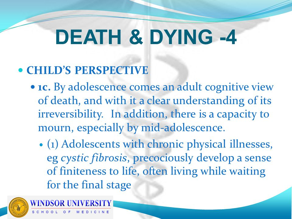DEATH & DYING -4 CHILD'S PERSPECTIVE