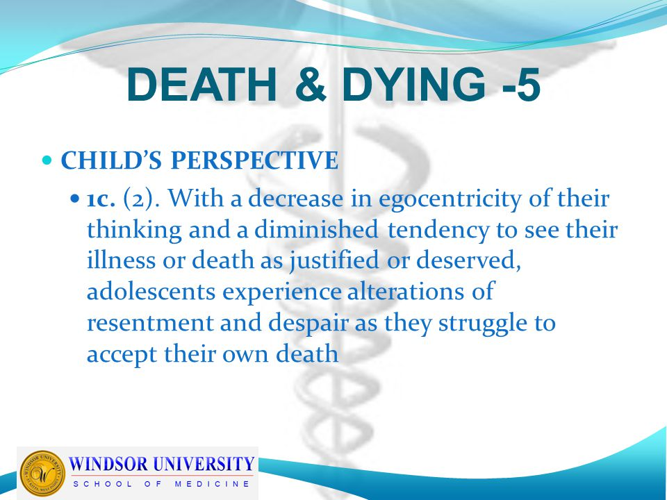 DEATH & DYING -5 CHILD'S PERSPECTIVE