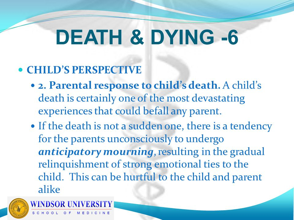 DEATH & DYING -6 CHILD'S PERSPECTIVE