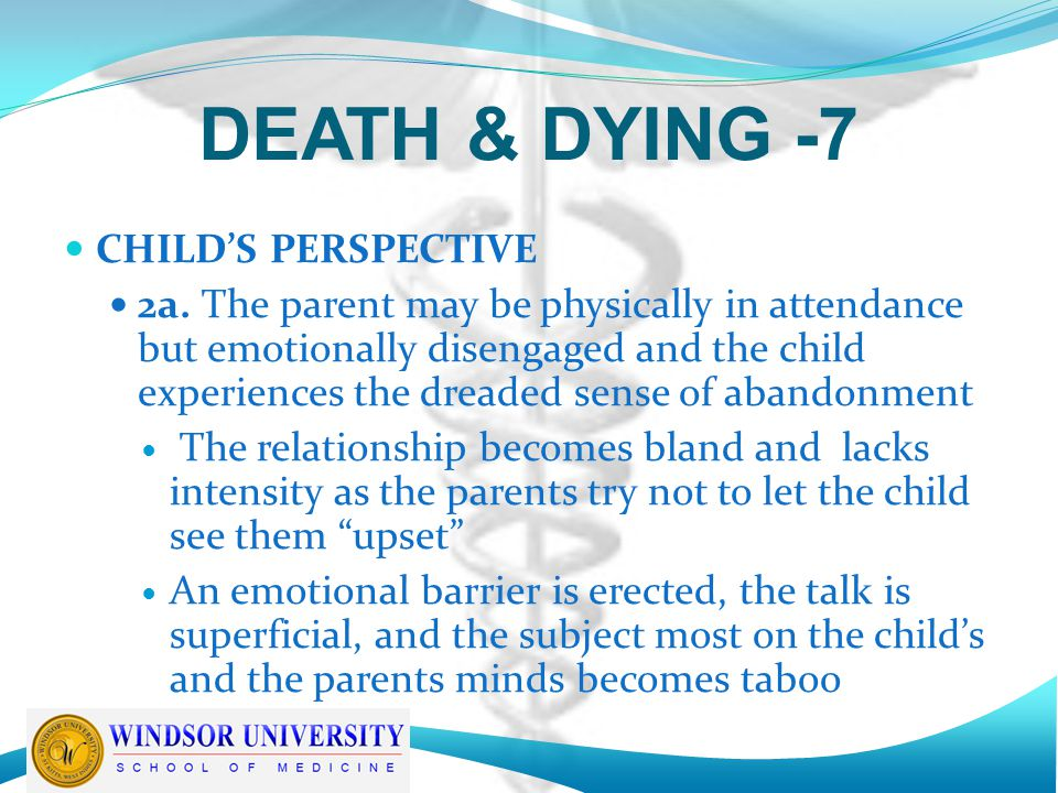 DEATH & DYING -7 CHILD'S PERSPECTIVE