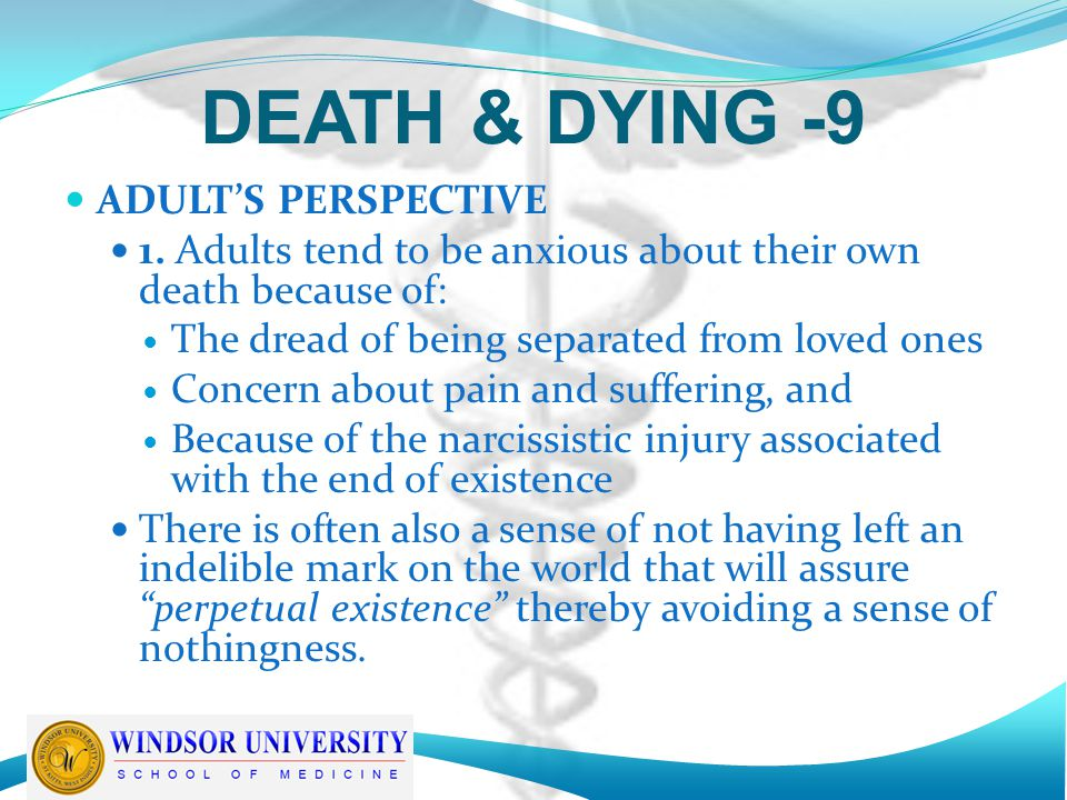 DEATH & DYING -9 ADULT'S PERSPECTIVE