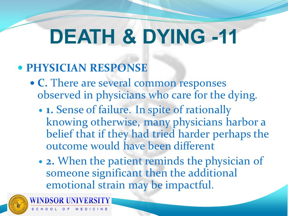 DEATH & DYING -11 PHYSICIAN RESPONSE