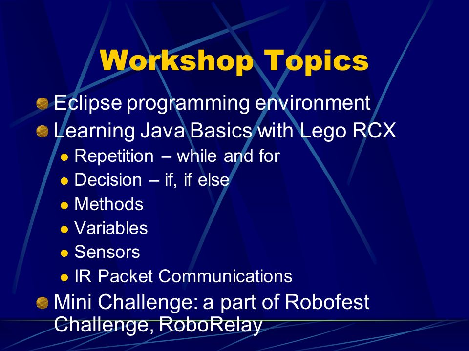 Workshop Topics Eclipse programming environment