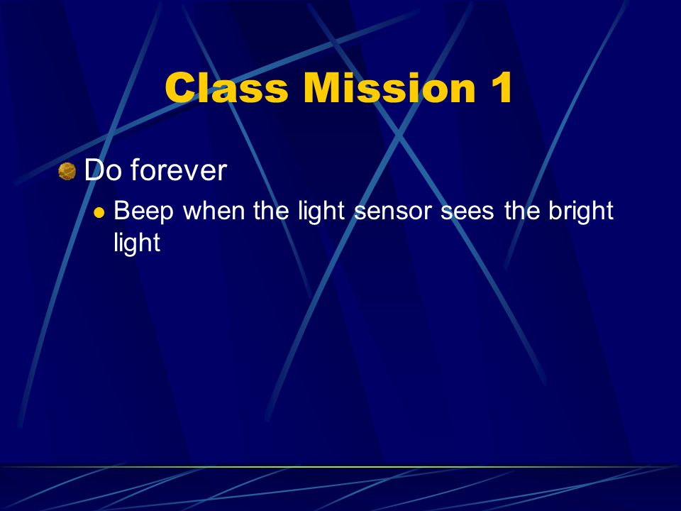 Class Mission 1 Do forever