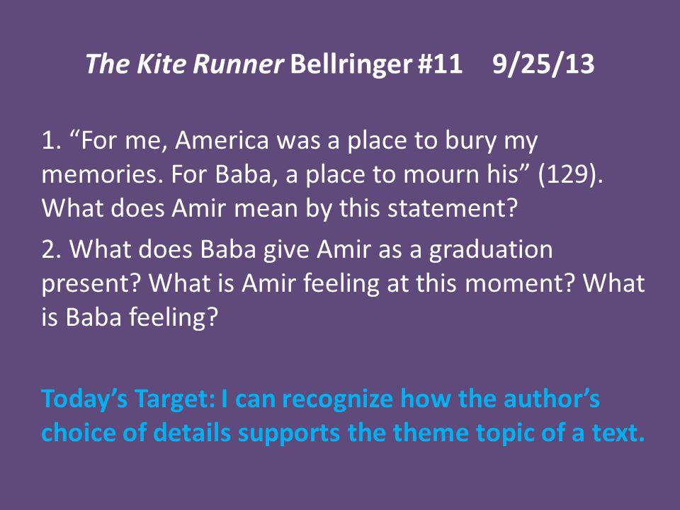The Kite Runner Bellringer #11 9/25/13