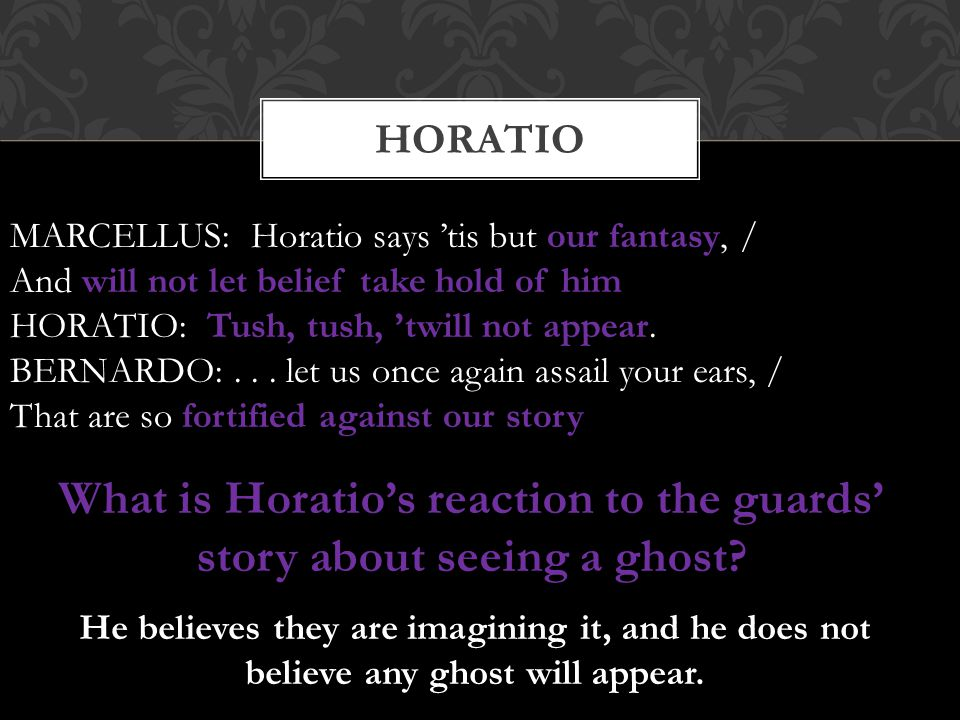 What is Horatio's reaction to the guards' story about seeing a ghost