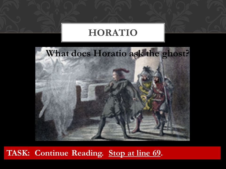 What does Horatio ask the ghost