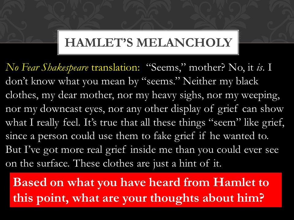 Hamlet's melancholy