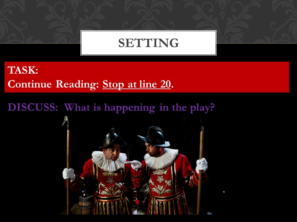 SETTING TASK: Continue Reading: Stop at line 20.