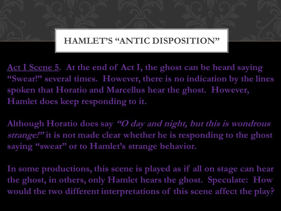 Hamlet's antic disposition