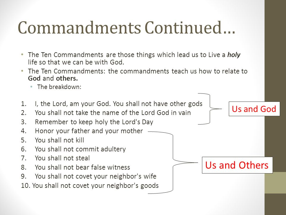 Commandments Continued…
