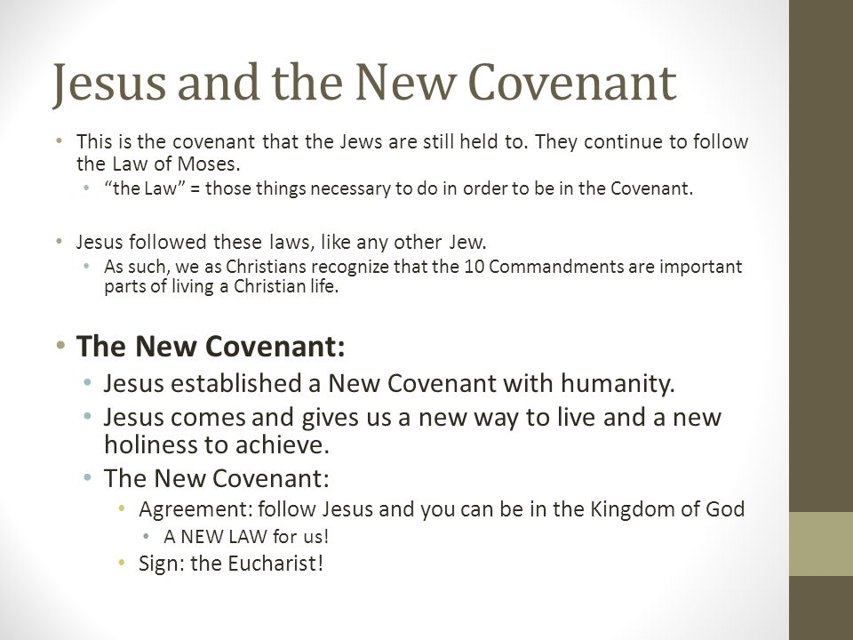 Jesus and the New Covenant