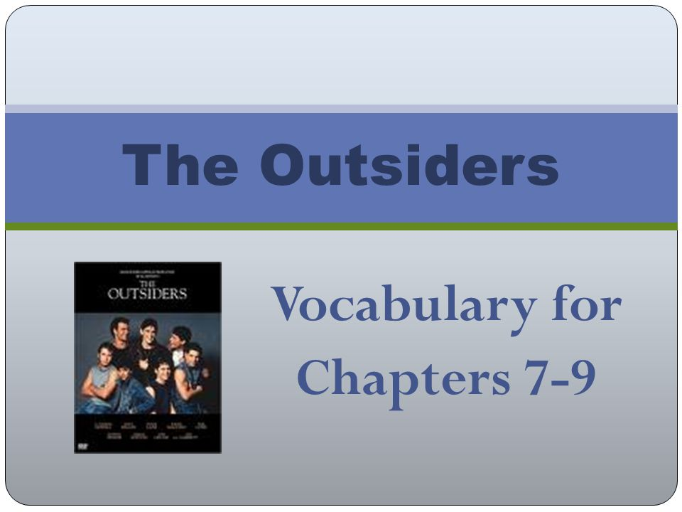 Vocabulary for Chapters 7-9