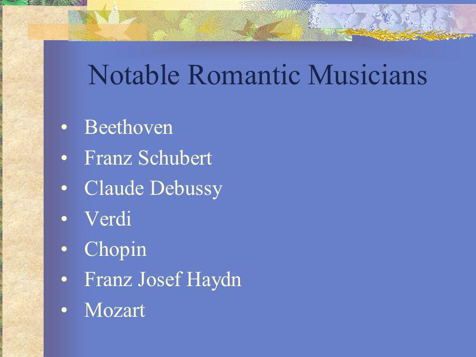 Notable Romantic Musicians