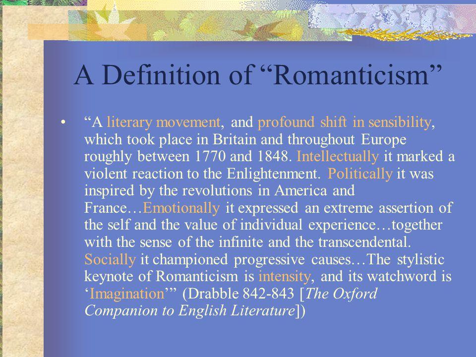 A Definition of Romanticism