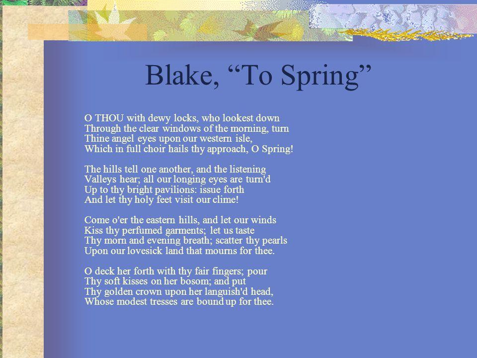 Blake, To Spring