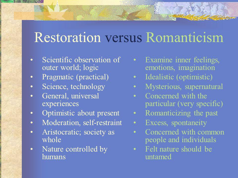 Restoration versus Romanticism