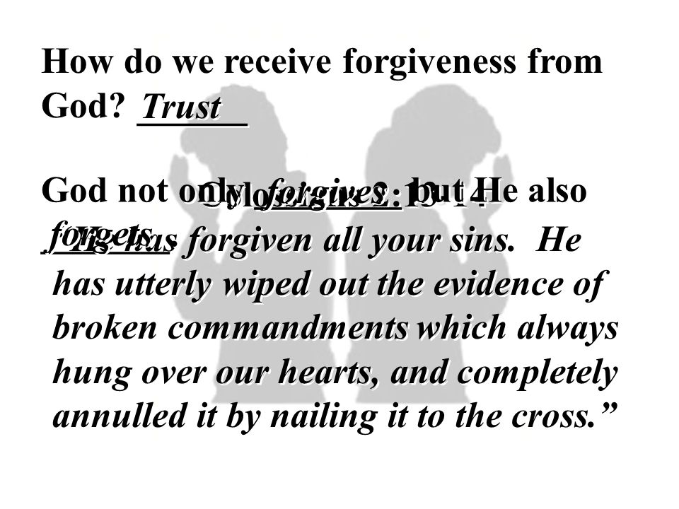 How do we receive forgiveness from God