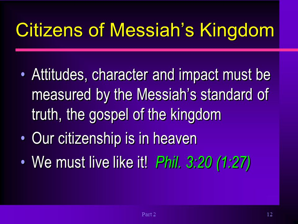 Citizens of Messiah's Kingdom