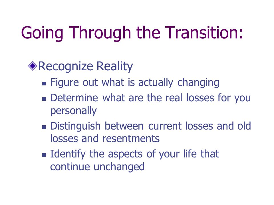 Going Through the Transition