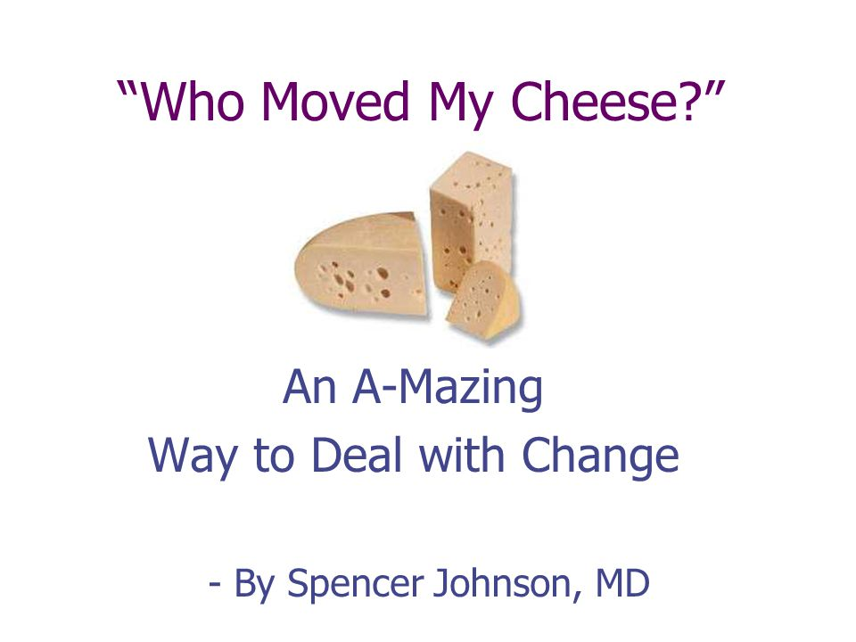 Change Happens! Having Cheese Makes You Happy