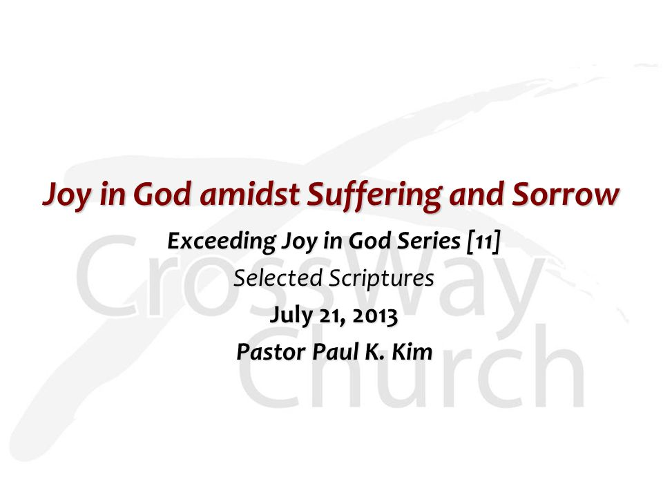 Joy in God amidst Suffering and Sorrow