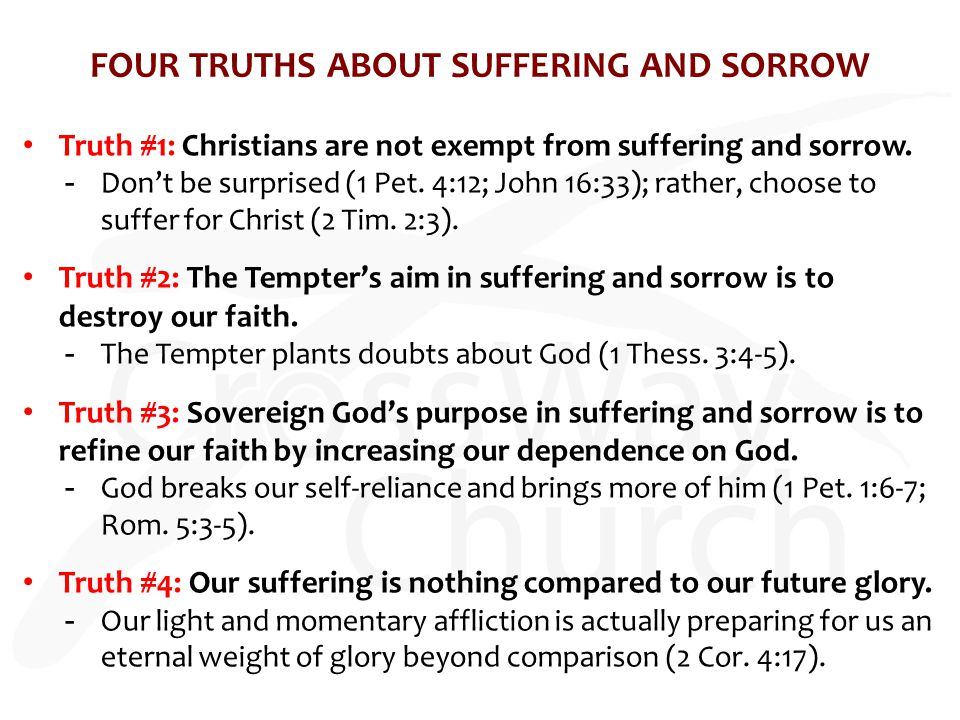 FOUR TRUTHS ABOUT SUFFERING AND SORROW