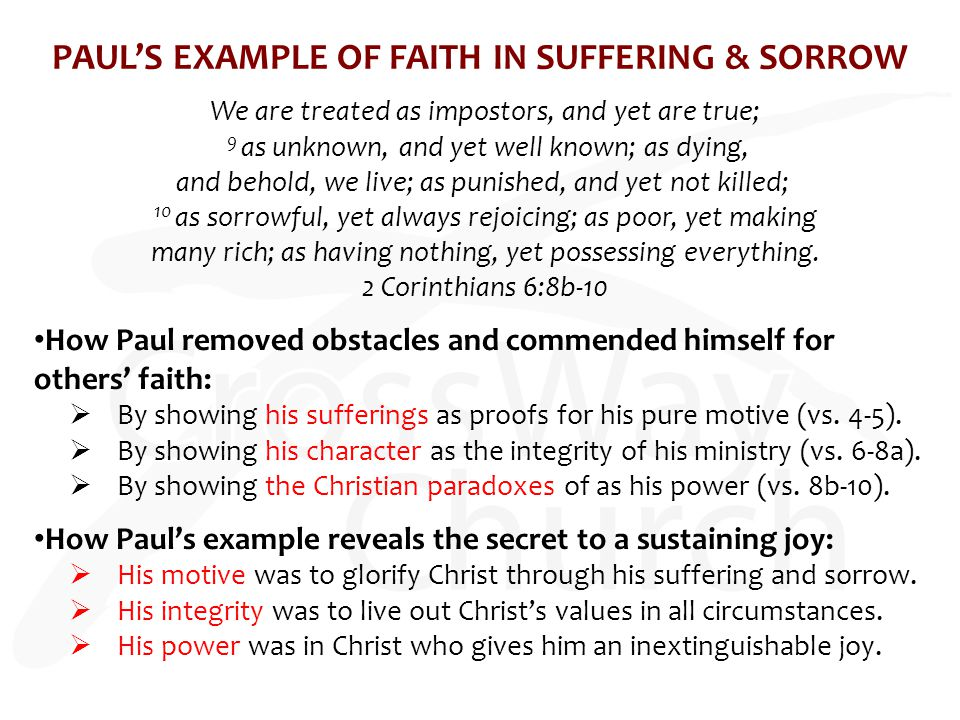 PAUL'S EXAMPLE OF FAITH IN SUFFERING & SORROW