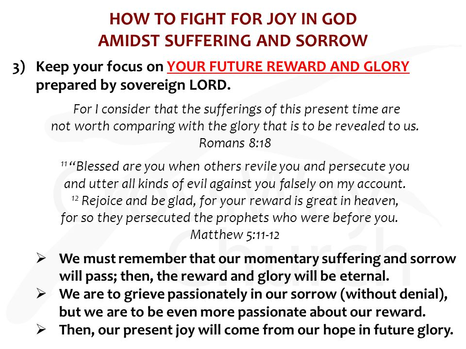 HOW TO FIGHT FOR JOY IN GOD AMIDST SUFFERING AND SORROW