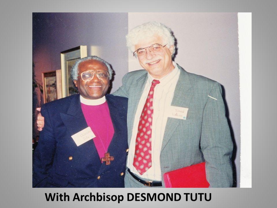 With Archbisop DESMOND TUTU