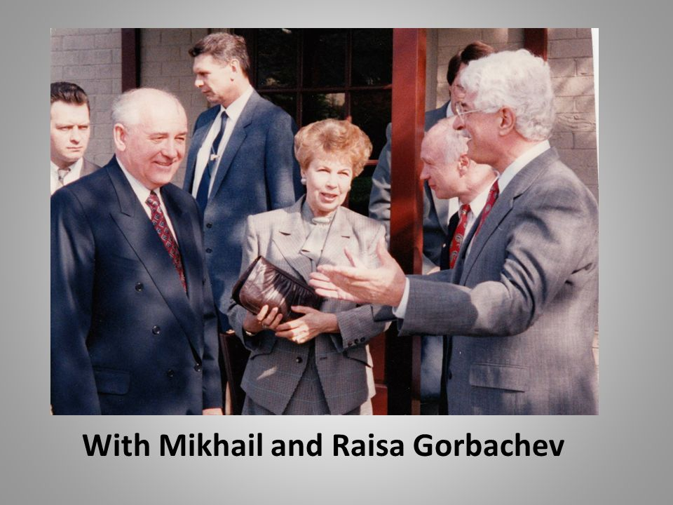 With Mikhail and Raisa Gorbachev