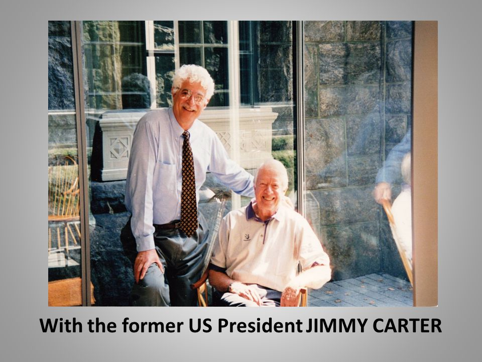 With the former US President JIMMY CARTER