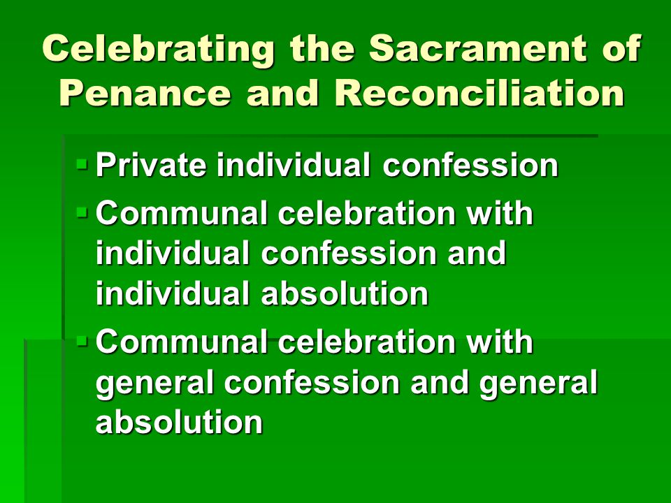 Celebrating the Sacrament of Penance and Reconciliation