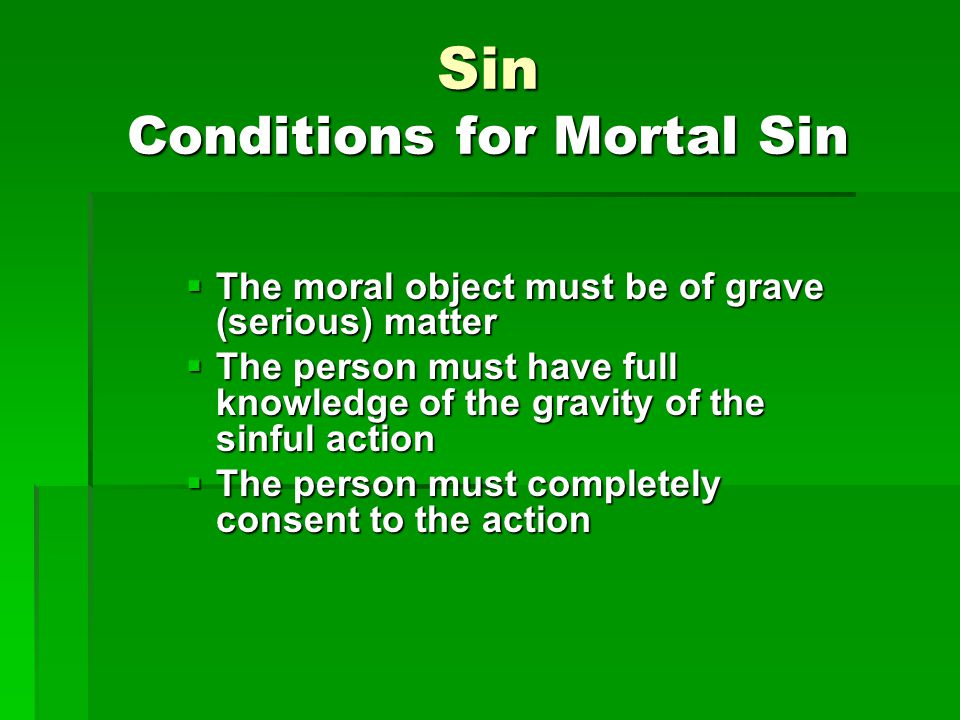 Sin Conditions for Mortal Sin