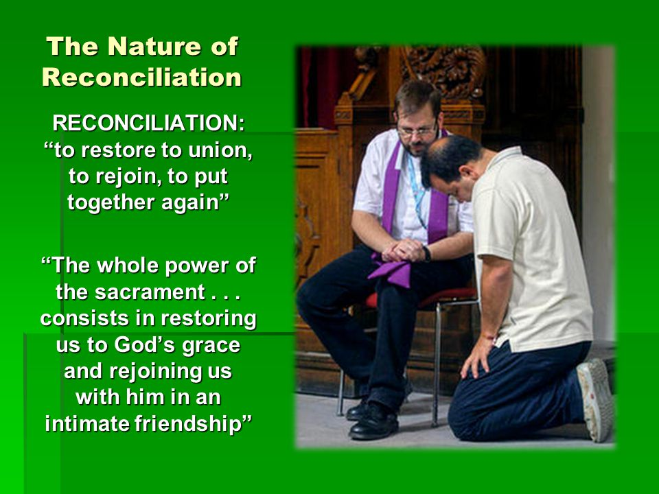 The Nature of Reconciliation