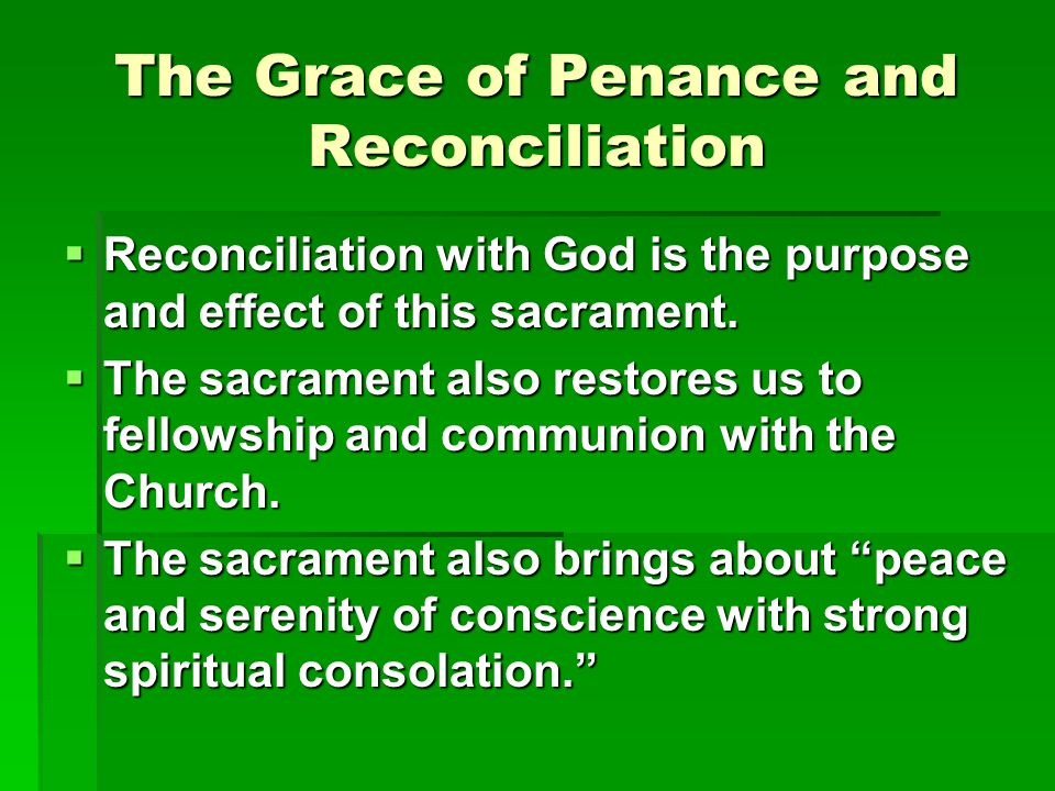 The Grace of Penance and Reconciliation