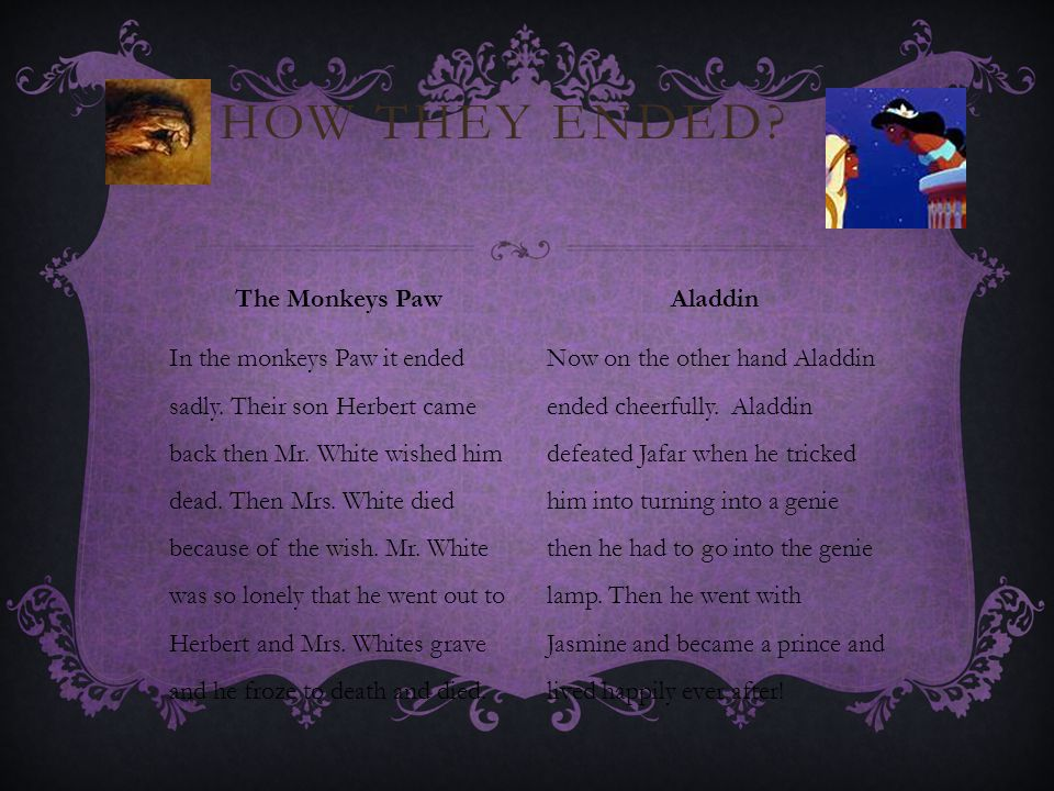How they ended The Monkeys Paw Aladdin