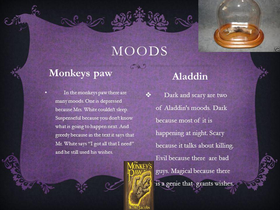 Moods Monkeys paw Aladdin