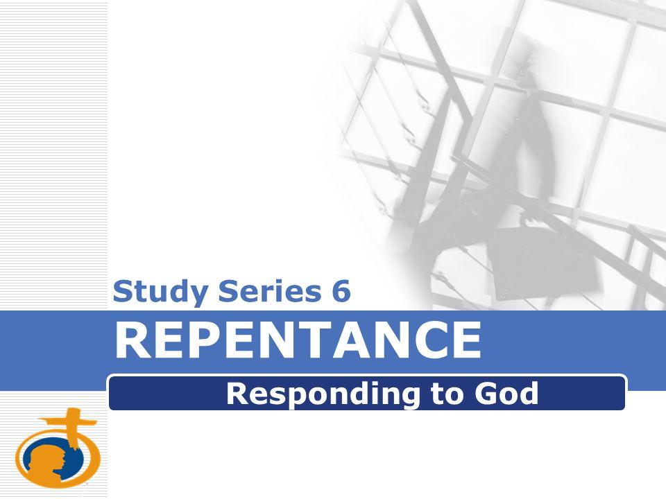 Study Series 6 REPENTANCE