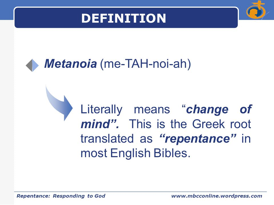 Metanoia (me-TAH-noi-ah)