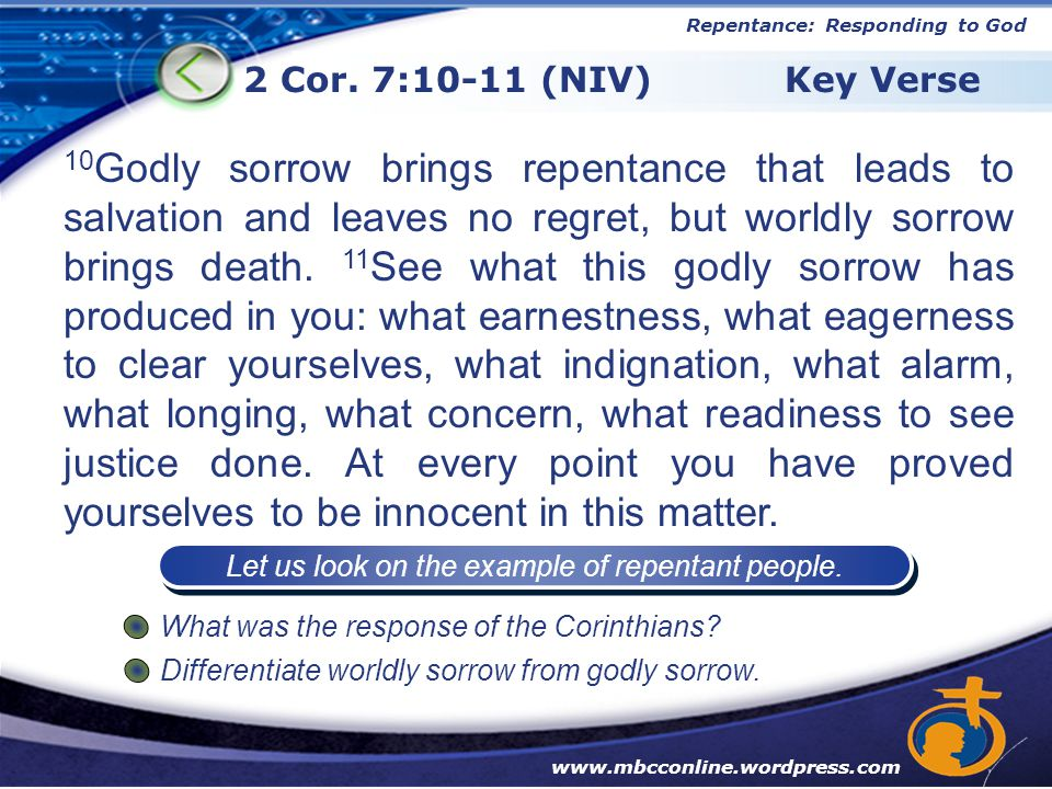 Let us look on the example of repentant people.