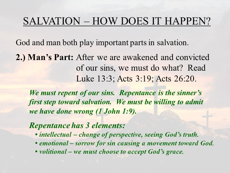 SALVATION – HOW DOES IT HAPPEN