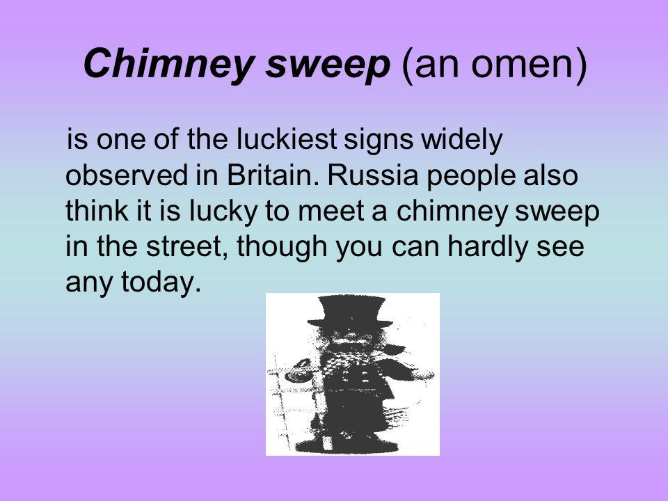 Chimney sweep (an omen)