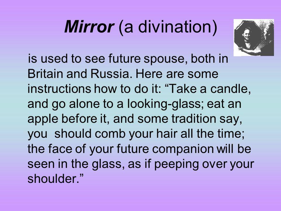 Mirror (a divination)