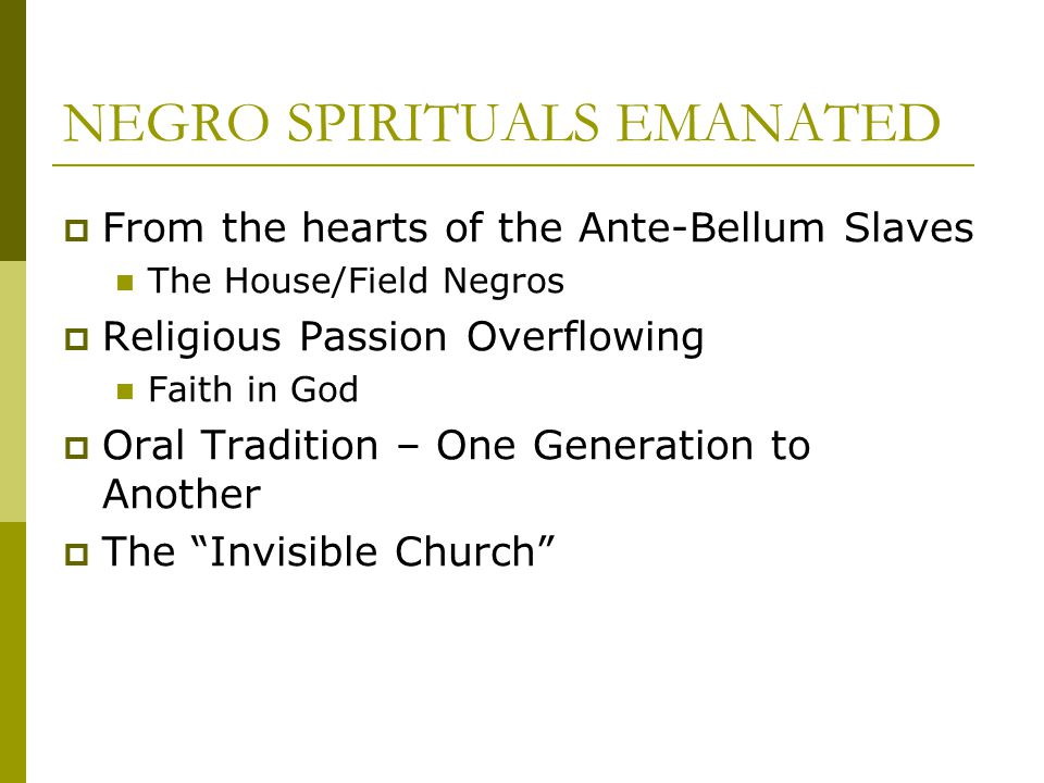 NEGRO SPIRITUALS EMANATED