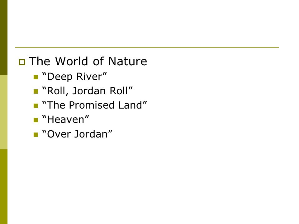 The World of Nature Deep River Roll, Jordan Roll